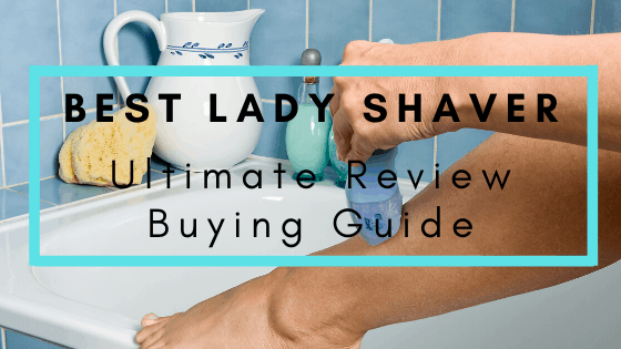 Best Lady Shaver