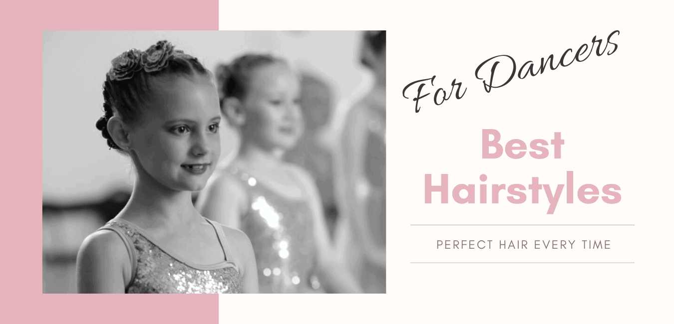 Hairstyles For Dancers