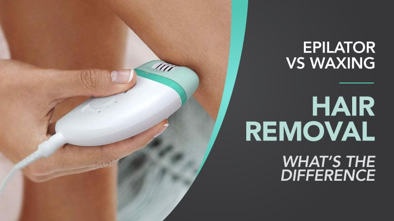 Epilator-VS-Waxing-Hair-Removal-Whats-The-Difference